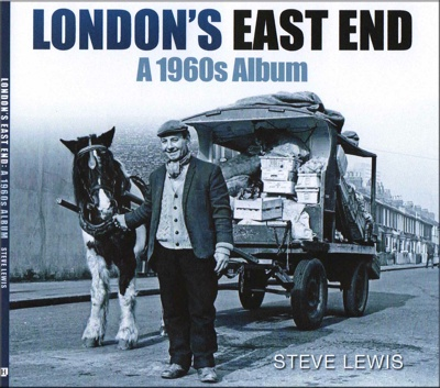 London_s_east_end_a_1960s_album_steve_lewis